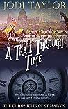 A Trail Through Time by Jodi Taylor