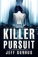 Killer Pursuit (Allison McNeil Series #2)