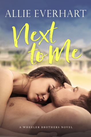 Next to Me by Allie Everhart