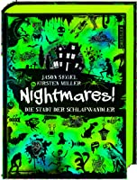 Nightmares! Die Stadt der Schlafwandler: Band 2