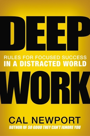 Cover of Deep Work – by Cal Newport