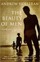The Beauty Of Men