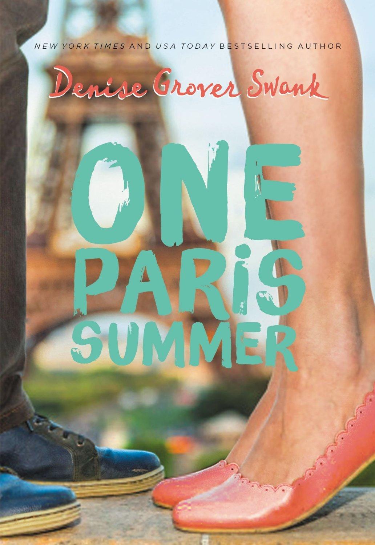 Denise Grover Swank - One Paris Summer