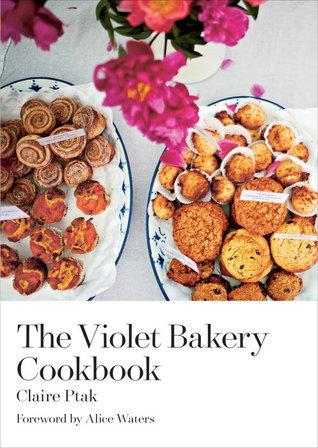 The Violet Bakery Cookbook