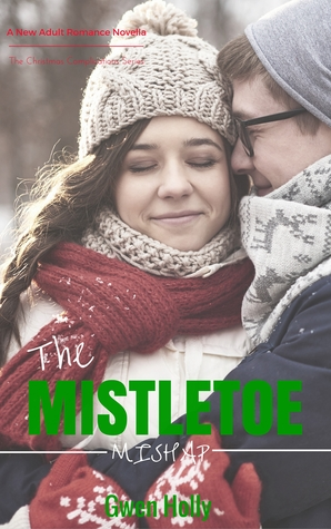 The Mistletoe Mishap