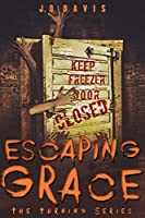 Escaping Grace (The Turning Series, Book 2)