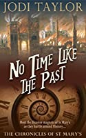 No Time Like The Past (The Chronicles of St Mary's, #5)