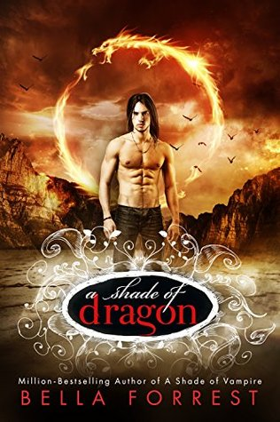A Shade Of Dragon A Shade Of Dragon 1 By Bella Forrest