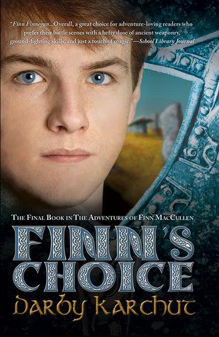 Finn's Choice  (The Adventures of Finn MacCullen, #4)