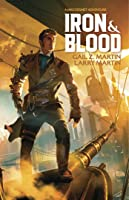 Iron & Blood (Jake Desmet Adventures #1)