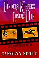 Finders Keepers Losers Die (Cat Sinclair, #1)