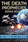The Coming of the Prophet (The Death Prophecies, #1)
