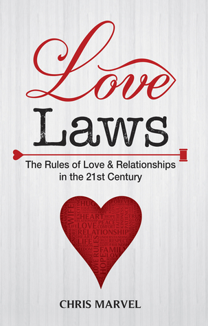 """Love Laws """"Rules of Love and Relationship in the 21st Century"""