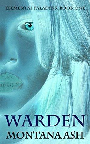 Warden (Elemental Paladins, #1)