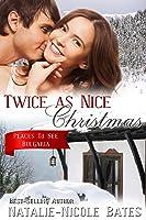 Twice as Nice Christmas: Christmas Romance Bulgaria