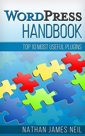 WordPress Handbook: Top 10 Most Useful Plugins