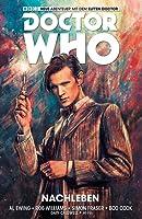 Doctor Who: Der elfte Doctor, Bd. 1: Nachleben