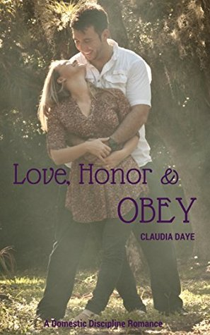 Love, Honor and Obey: A Domestic Discipline Romance