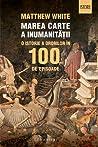 Marea carte a inumanității by Matthew   White