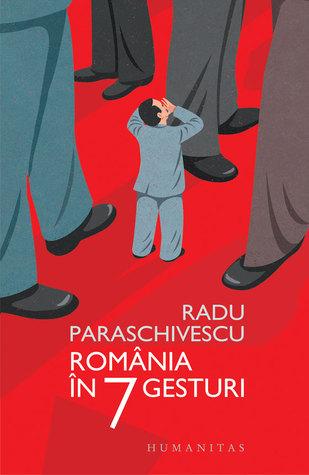 România în 7 gesturi