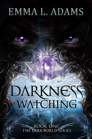 Darkness Watching by Emma L. Adams