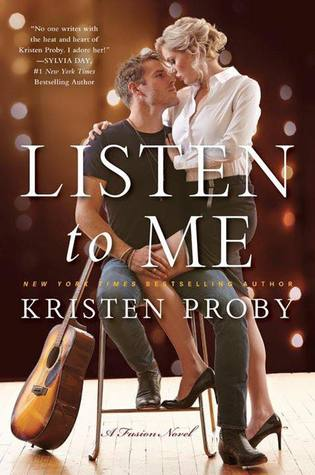 Listen to Me by Kristen Proby