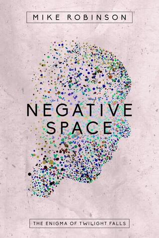 Negative Space by Mike  Robinson