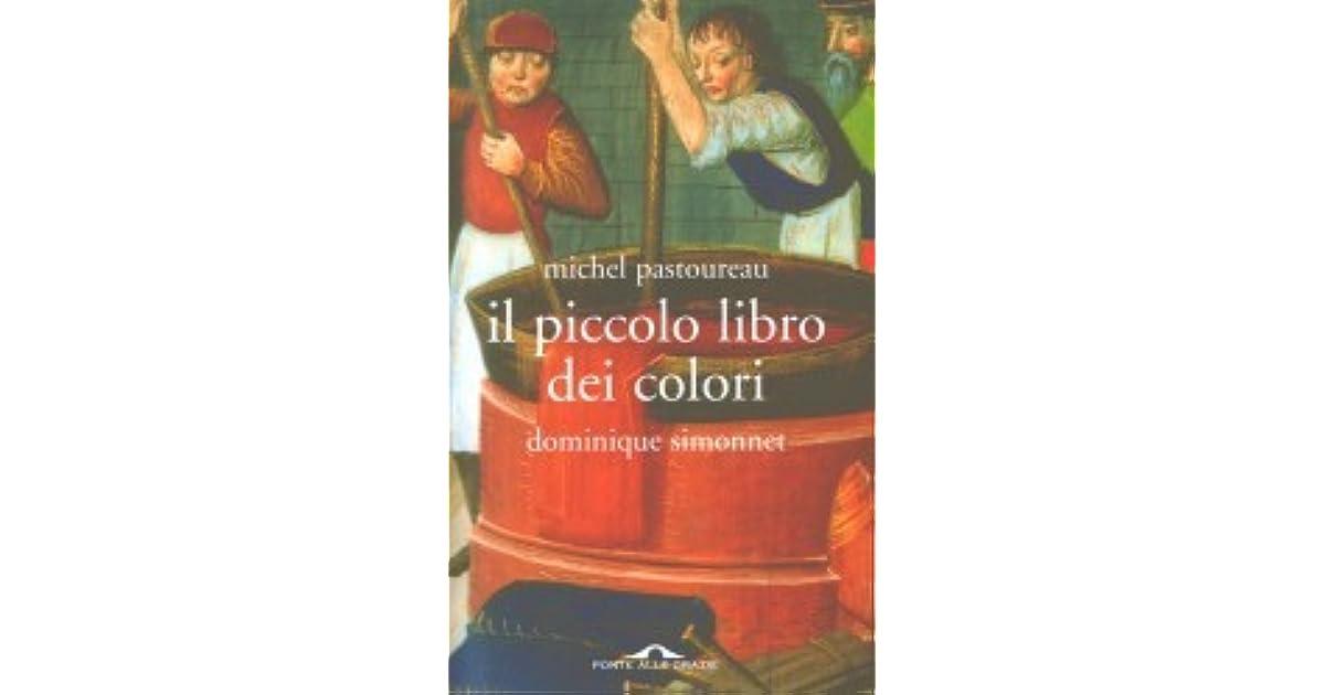 Il Piccolo Libro Dei Colori By Michel Pastoureau 2 Star Ratings