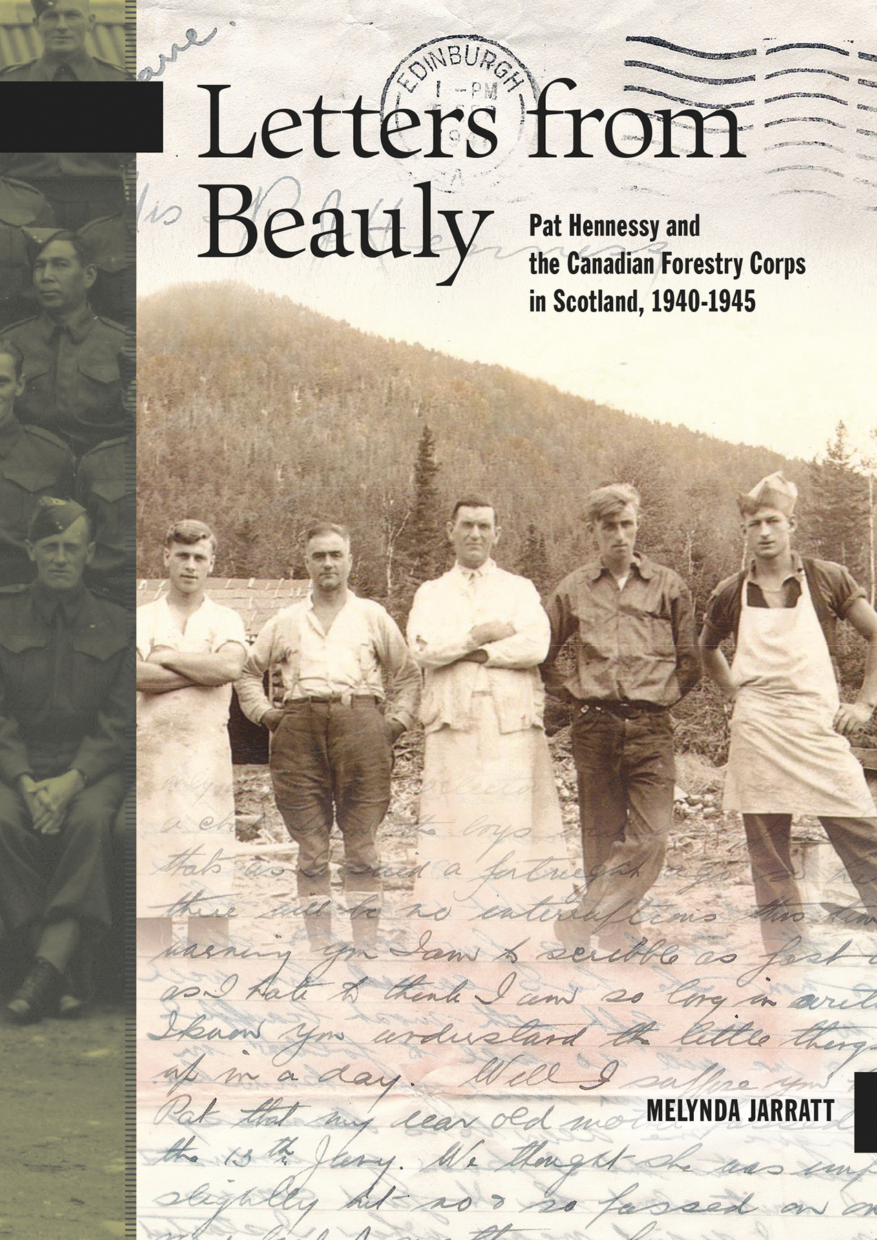 Letters From Beauly Pat Hennessy and the Canadian Forestry Corps