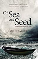 Of Sea and Seed (The Kerrigan Chronicles, #1)
