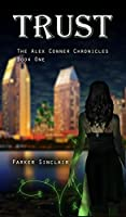 Trust (The Alex Conner Chronicles, #1)