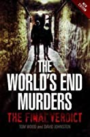 The World's End Murders: A Thirty-Year Quest for Justice