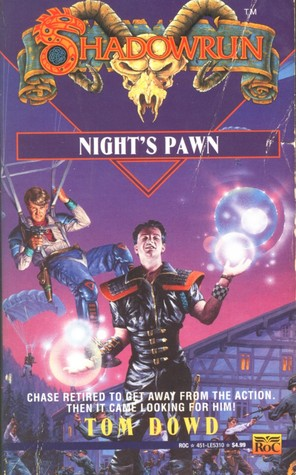Night's Pawn (Shadowrun, #10) by Tom Dowd