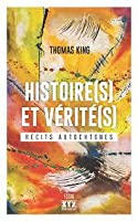 Histoire(s) et vérité(s) : Récits autochtones
