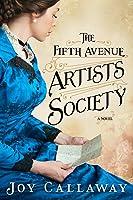 The Fifth Avenue Artists Society: A Novel