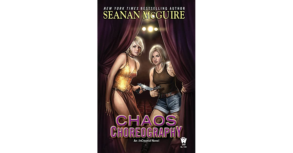 Chaos Choreography (InCryptid, Book 5)