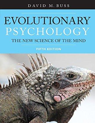 Evolutionary Psychology by David M. Buss