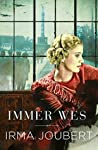 Immer wes by Irma Joubert