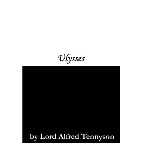 Ulysses By Alfred Tennyson