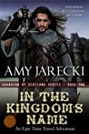 In the Kingdom's Name (Guardian of Scotland, #2)