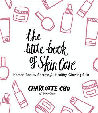The Little Book of Skin Care: Korean Beauty Secrets for Healthy, Glowing Skin thumbnail