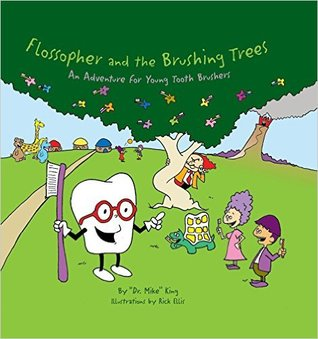 Flossopher and the Brushing Trees