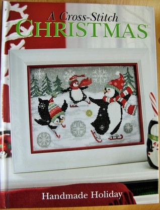 A Cross Stitch Christmas 2020 A Cross Stitch Christmas, Handmade Holiday by Craftways Corporation