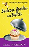 Barbecue, Bourbon and Bullets (HoneyBun Shop Mysteries #2)
