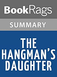 The Hangman's Daughter by Oliver Potzsch l Summary & Study Guide