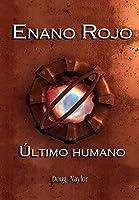 Enano Rojo: Último Humano
