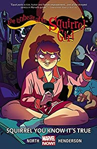 The Unbeatable Squirrel Girl, Vol. 2: Squirrel You Know It's True