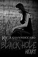 My Black Hole Heart (Colour #3)