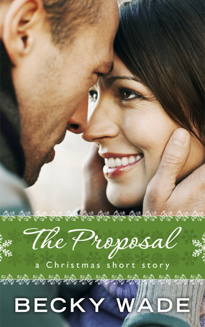 The Proposal (Porter Family, #3.5)