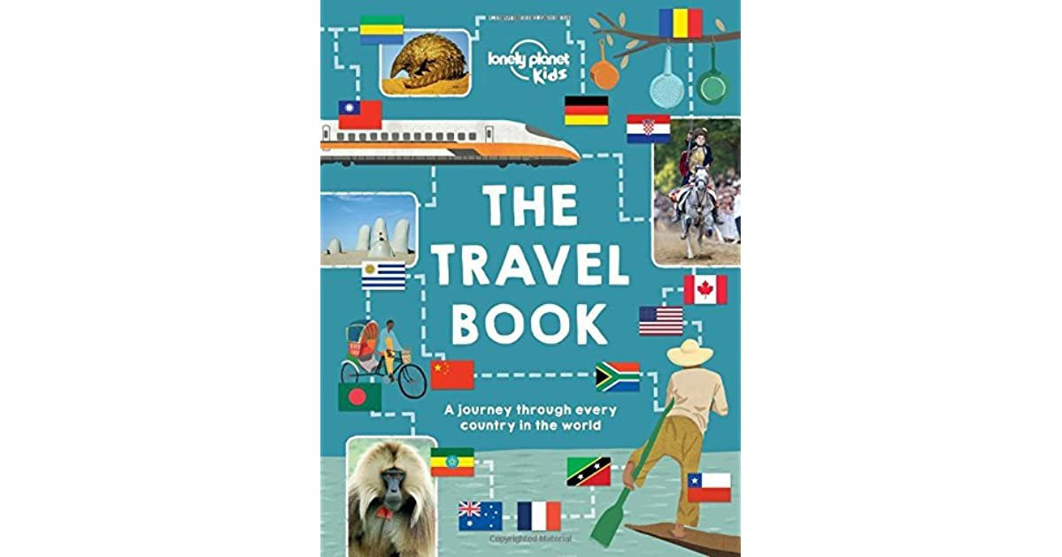 The Travel Book: A journey through every country in the world by Lonely  Planet Kids